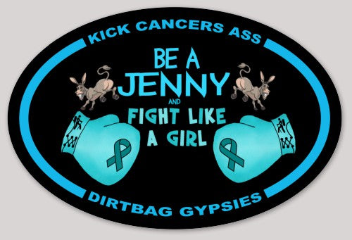 Be A Jenny Kick Cancers Ass! Sticker