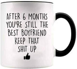 YouNique Designs 6 Month Anniversary Coffee Mug for Boyfriend, 11 ounces, White, 6 Month Anniversary Gift for Him