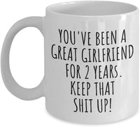 2 Years Anniversary Girlfriend Mug Funny Gift For Gf Her 2nd Dating Second Relationship Couple Together Coffee Tea Cup 11 oz