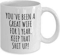 1 Year Anniversary Wife Mug Funny Gift For 1st Wedding Relationship Couple Marriage Her Coffee Tea Cup 11 oz