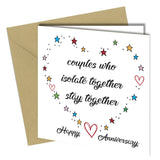 #1315 Anniversary Card Couples who isolate together stay together