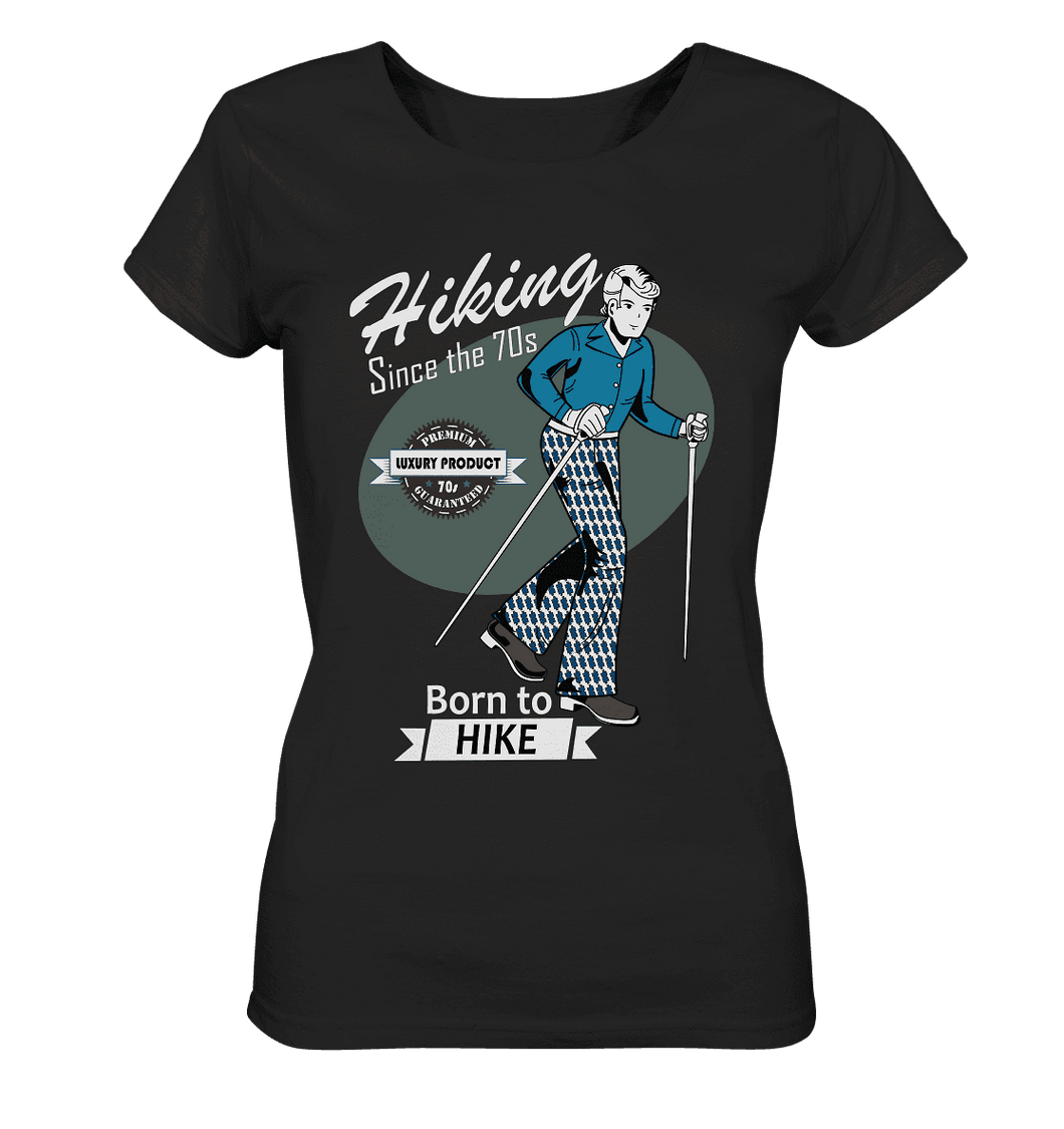 Hiking since the 70s - Ladies Organic Shirt