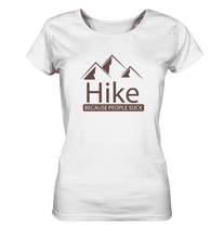 Laden Sie das Bild in den Galerie-Viewer, Hike Because People Suck - Ladies Organic Shirt