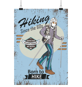 Hiking since the 60s - Poster Large (A1+)