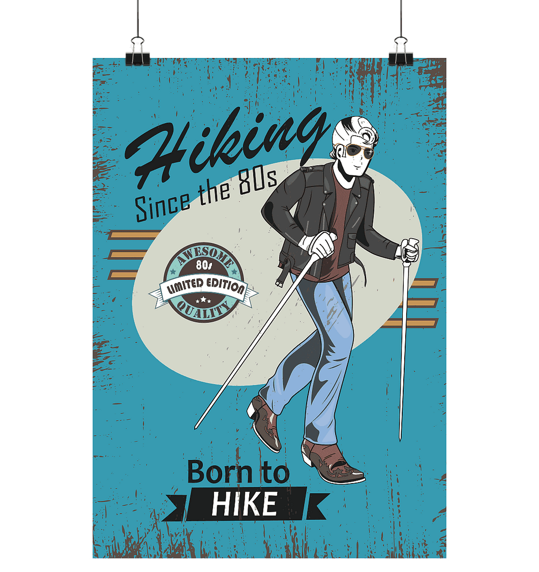Hiking since the 80s - Poster Large (A1+)