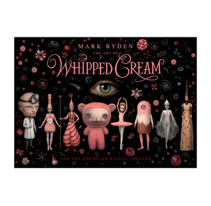 Mark Ryden - The Art of Whipped Cream