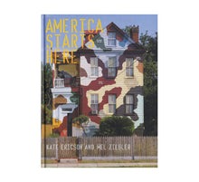 Load image into Gallery viewer, Ericson & Ziegler - America Starts Here