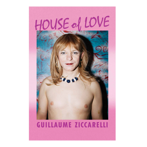 Guillaume Ziccarelli - House of Love