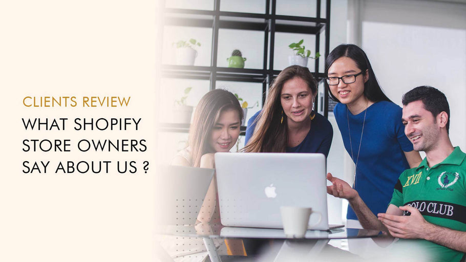 What Shopify Store Owners Say about Us ?