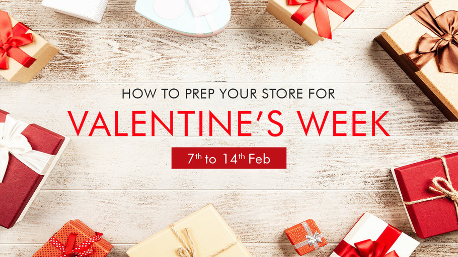 How to Prep your Store for Valentine's Week