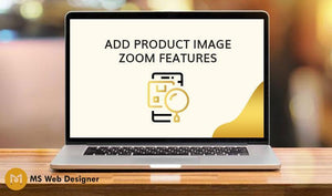 Add Product Image Zoom Feature