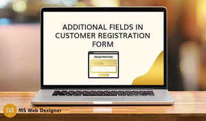 Additional Fields in Customer Registration Form