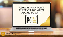Load image into Gallery viewer, Ajax Cart (Stay on a current page when adding to cart)