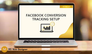 Facebook Conversion Tracking Setup