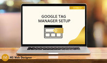Load image into Gallery viewer, Google Tag Manager Setup