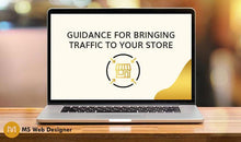 Load image into Gallery viewer, Guidance for bringing traffic to your store