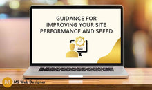 Load image into Gallery viewer, Guidance for improving your Site performance/speed
