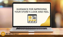 Load image into Gallery viewer, Guidance for improving your store's look and feel