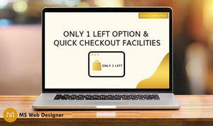 Only 1 Left Option & Quick Checkout Facilities