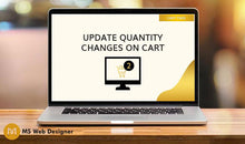 Load image into Gallery viewer, Update Quantity Changes on Cart