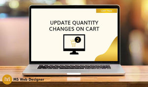 Update Quantity Changes on Cart