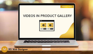Videos in Product Gallery