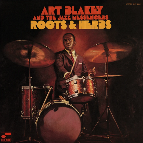 Art Blakey and the Jazz Messengers - Roots & Herbs