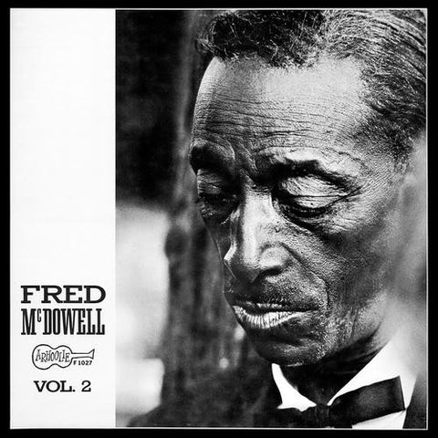 Fred McDowell - Vol. 2
