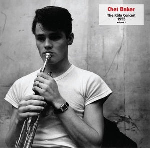 Chet Baker - The Köln Concert - Volume I