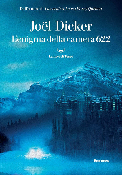 L'enigma della camera 622 - Joel Dicker   @Mary