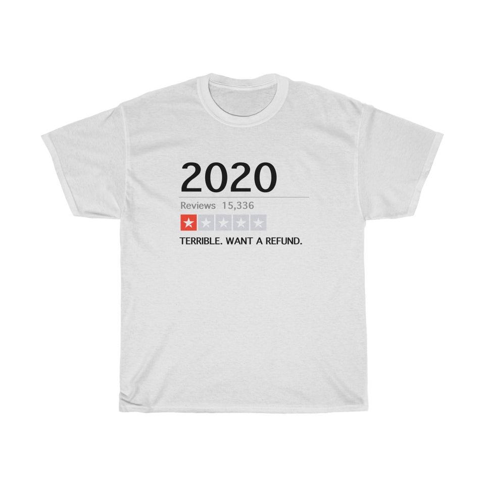 2020 Want a Refund - Unisex Cotton T-Shirt