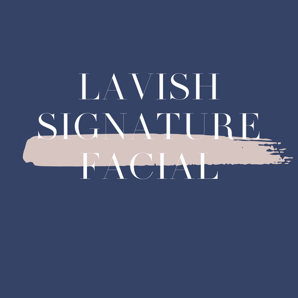 Lavish Signature Facial