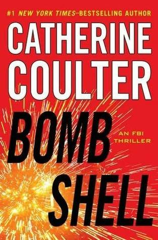 Bombshell (An FBI Thriller Book 17) by Catherine Coulter