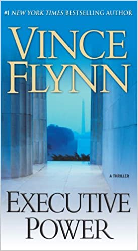 Executive Power (Mitch Rapp 6) by Vince Flynn
