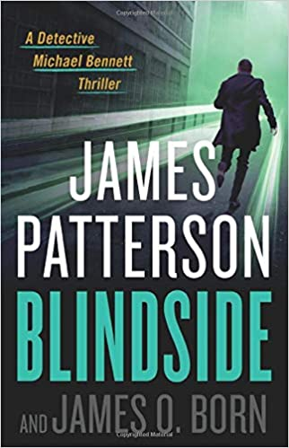 Blindside (Michael Bennett 12) by James Patterson