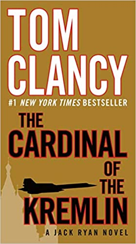 The Cardinal of the Kremlin (Jack Ryan 3) by Tom Clancy