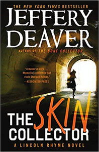 The Skin Collector (Lincoln Rhyme 12) by Jeffrey Deaver