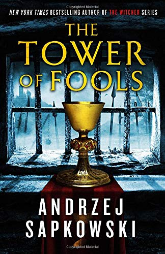 Tower of Fools (Hussite 1) by Andrzej Sapkowski