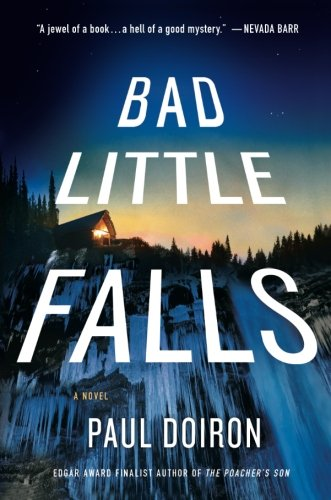 Bad Little Falls (Mike Bowditch 3) by Paul Doiron