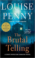 The Brutal Telling (Chief Inspector Gamache 5) by Louise Penny