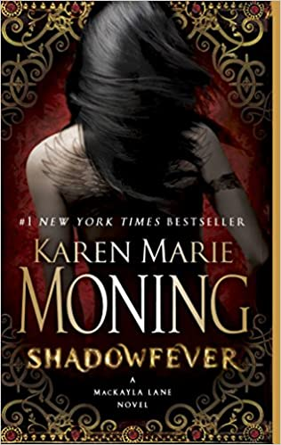 Shadowfever (Fever #5) by Karen Marie Moning