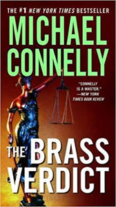 Brass Verdict (Lincoln Lawyer 2) by Michael Connelly