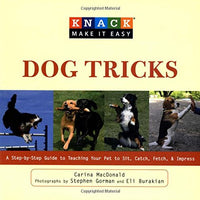 Dog Tricks: A Step-by-Step Guide to Teaching Your Pet to Sit, Catch, Fetch and Impress by Carina MacDonald