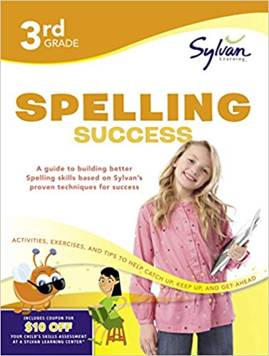 Third Grade Spelling Success Workbook by Sylvan Learning