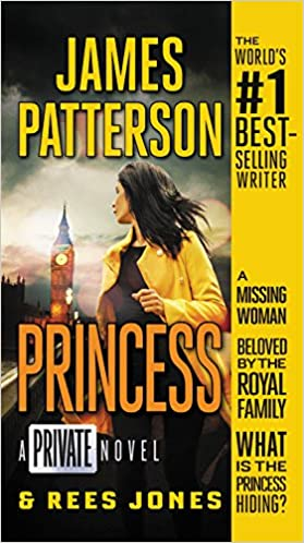 Princess (Private Novel) by James Patterson