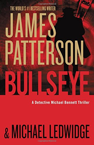 Bullseye (Detective Michael Bennett #9) by James Patterson