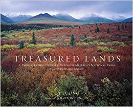 Treasured Lands: A Photographic Odyssey Through America's National Parks, Second Expanded Edition by Luong, Q. T.