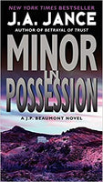 Minor in Possession (J.P. Beaumont 8) by J.A. Jance