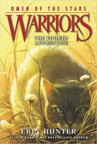 The Fourth Apprentice (Warriors: Omen of the Stars 1)