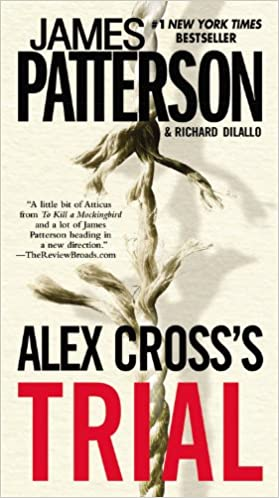 Alex Cross's Trial (Cross 15) by James Patterson